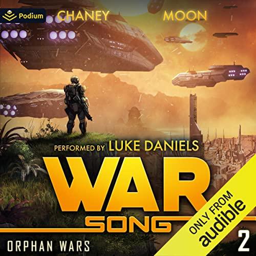 War Song Audiobook By Scott Moon, J.N. Chaney cover art