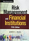 Risk Management and Financial Institutions (Wiley Finance Editions) - John C. Hull