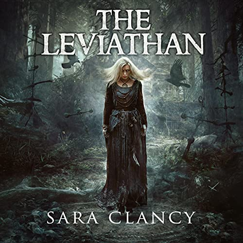 The Leviathan (Scary Supernatural Horror with Monsters): The Bell Witch Series, Book 5