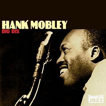 Hank Mobley: Dig Dis
