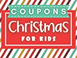 Christmas Coupons for Kids: Christmas Gifts Ideas for Kids | Ready-Made Vouchers to Use on Fun Activities | Perfect Stuffer Gift for Kids and Toddlers