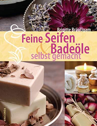 Anaconda Verlag Feine Seifen und Badeöle Bild