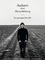 Jean-Louis Aubert Chante Houellebecq