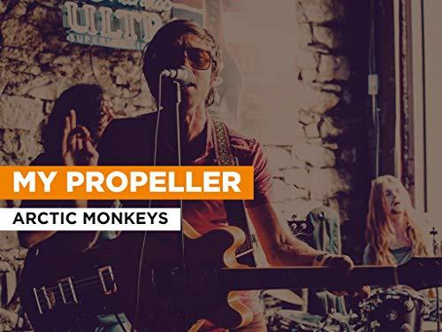My Propeller im Stil von Arctic Monkeys