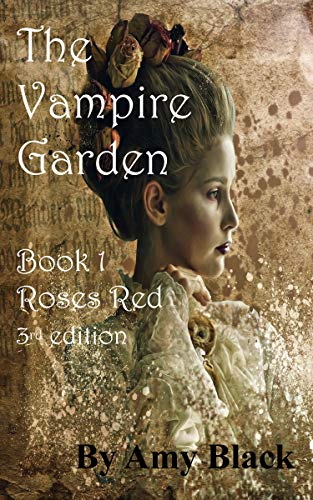 The Vampire Garden: Roses Red 3rd edition (English Edition)
