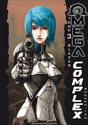 Omega Complex Vol. 3: Blazar