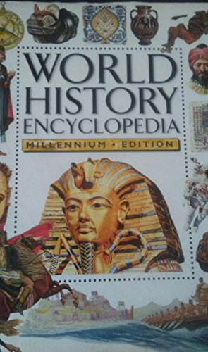 Price comparison product image WORLD HISTORY ENCYCLOPEDIA 4 MILLON YEARS AGO TO THE PRESENT DAY MILLENNIUM EDITION [Hardcover]