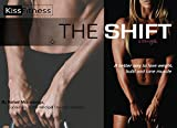 The SHIFT: A better way to lose weight and build / tone muscle (English Edition)