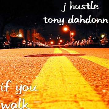 If You Walk