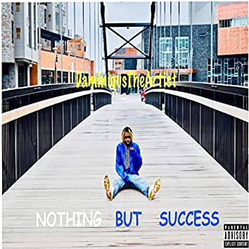 Nothing but Success