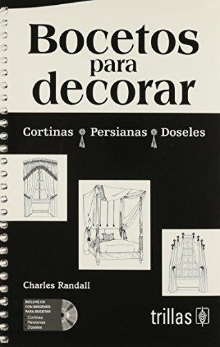 Bocetos Para Decorar Cortinas Persianas Doseles C/Cd