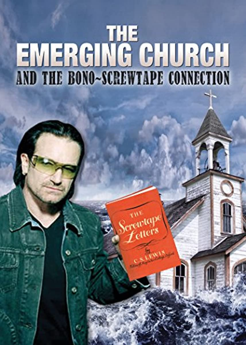 The Emerging Church and the Bono-Screwtape Connection