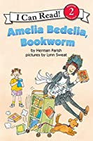 Amelia Bedelia, Bookworm (I Can Read Level 2)