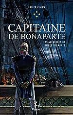 Les Aventures de Gilles Belmonte - Tome 4 Capitaine de Bonaparte (4) de Fabien Clauw
