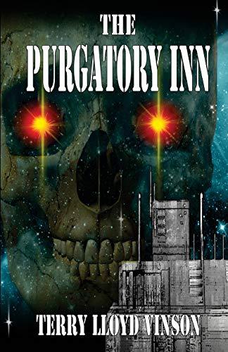 Book: The Purgatory Inn by Terry Lloyd Vinson