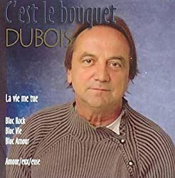 C'est Le Bouquet by Claude Dubois