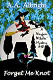 Forget Me Knot (A Wayfair Witches' Cozy Mystery #10) (English Edition)