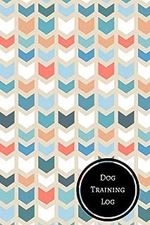 Dog Training Log: Dog Training Log