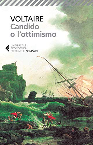 Candido o l'ottimismo (Universale economica. I classici Vol. 56)