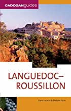 Languedoc-Roussillon (Country & Regional Guides - Cadogan) by Dana Facaros (2006-05-01)