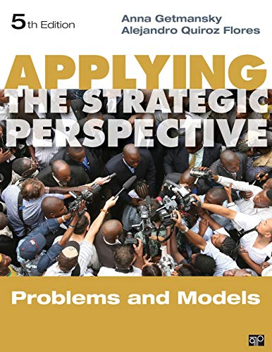 Applying the Strategic Perspective: Problems and Models, Workbook (Principles of International Politics)