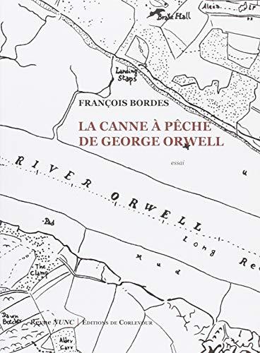 Price comparison product image La canne à pêche de George Orwell (DEL.ESSAIS) (French Edition)