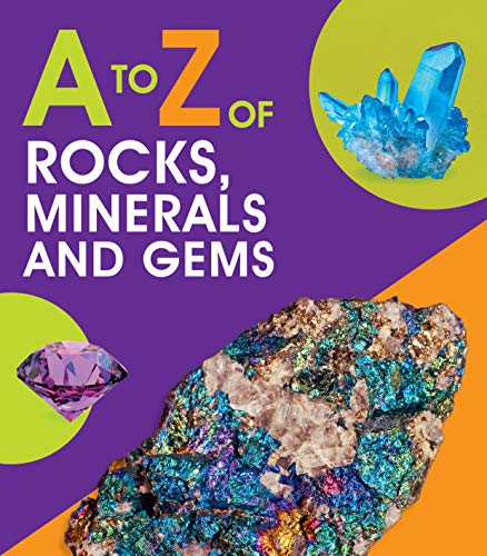 A to Z of Rocks, Minerals and Gems (A-Z) (English Edition)