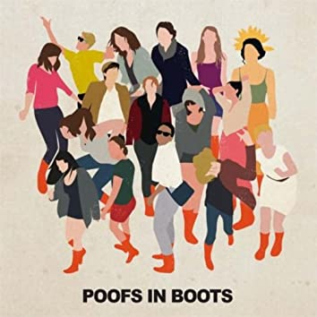Poofs in Boots
