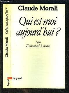 Qui est moi aujourd'hui? (French Edition)
