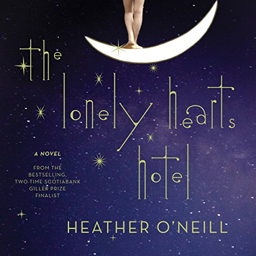 The Lonely Hearts Hotel     A Novel              Auteur(s):                                                                                                                                 Heather O'Neill                               Narrateur(s):                                                                                                                                 Julia Whelan                      Durée: 12 h et 2 min     88 évaluations     Au global 4,5