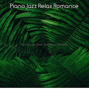 High-class Jazz Piano - Ambiance for Downtime