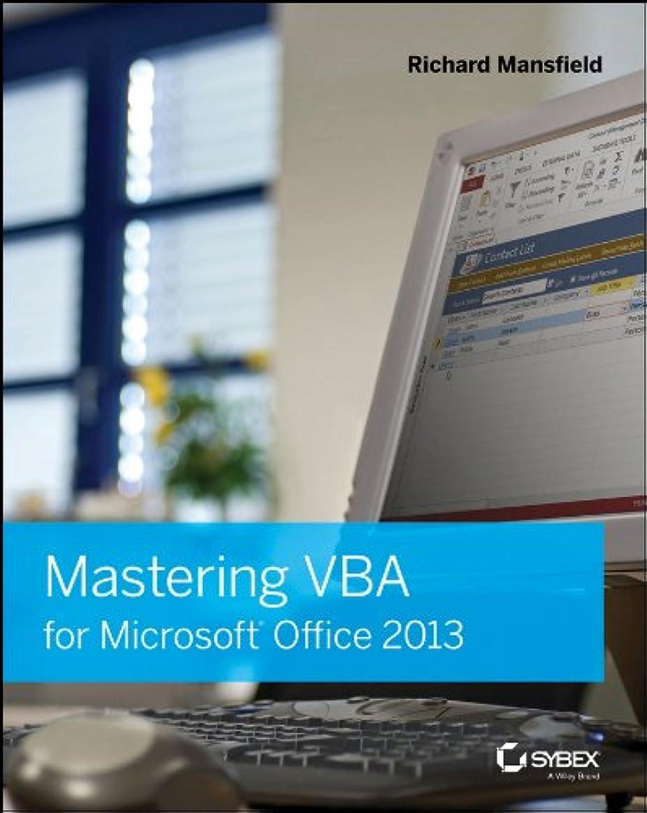 うつ組み合わせるスカートMastering VBA for Microsoft Office 2013 (English Edition)