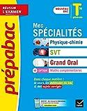Prépabac Mes spécialités Physique-chimie, SVT, Grand oral & Maths complémentaires Tle générale - Nouveau programme de Terminale 2020-2021