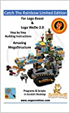Catch The Rainbow - Limited Edition: Model and project for Lego Boost & Lego WeDo 2.0 (Naya Creations) (English Edition)