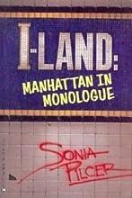 I-Land: Manhattan Monologues