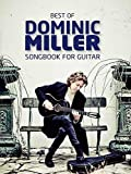 Best Of Dominic Miller - Songbook For Guitar