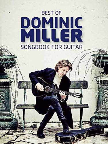 Best Of Dominic Miller - Songbook For Guitar. [TAB]
