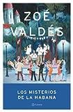 Los Misterios De La Habana (Autores Espanoles E Iberoamericanos) (Spanish Edition)
