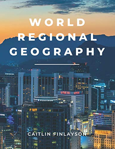 Compare Textbook Prices for World Regional Geography  ISBN 9781077115033 by Finlayson, Caitlin