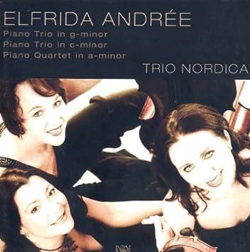Andree: Piano Trios - Piano Quartet in A minor