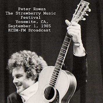 Live At The Strawberry Music Festival, Yosemite, CA. Sept 1st 1985 KCSM-FM Broadcast