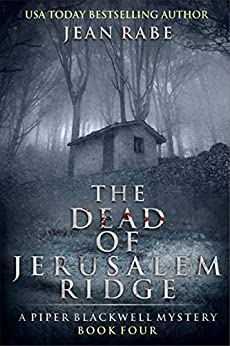 The Dead of Jerusalem Ridge: A Piper Blackwell Mystery by [Jean Rabe]