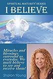Spiritual Maturity Series I BELIEVE (Volume 2)