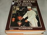 La cuisine du marché. - Flammarion