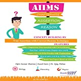 Assertion and Reason for AIIMS and NEET (PCB)