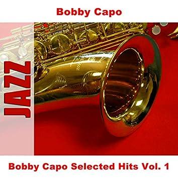 Bobby Capo Selected Hits Vol. 1