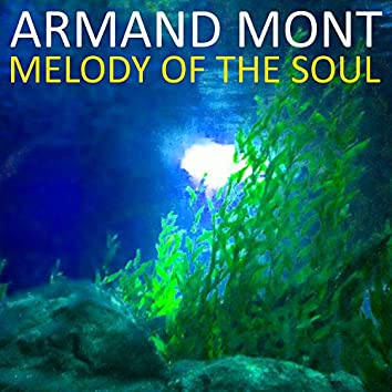 Melody of the Soul