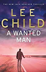 A Wanted Man de Child Lee
