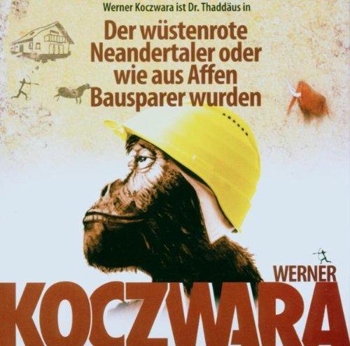 Der Wüstenrote Neandertaler oder wie aus Affen Bausparer wurden