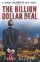 THE BILLION DOLLAR DEAL: A TRUMP JOHNSON IN ASIA NOVEL BOOK 1